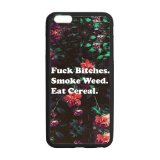 special-55inches-fuck-bitches-smoke-weed-and-eat-cereal-pattern-iphone-6-plus-tpulaser-technology-du