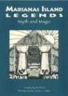 img - for Marianas Island Legends: Myth & Magical book / textbook / text book