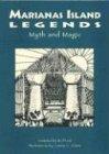 Marianas Island Legends: Myth & Magical ()
