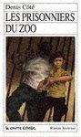 Les Prisonniers Du Zoo par Côté