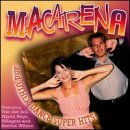 Macarena and Other Dance Super Hits!