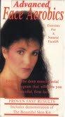 Advanced Face Aerobics [VHS] -
