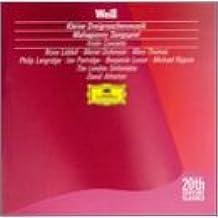 Kurt Weill: Kleine Dreigroschenmusik / Concerto for Violin & Wind Orchestra / Mahagonny Songspiel