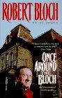 Once Around the Bloch, Robert Bloch, 0312859759