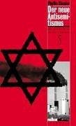 Der neue Antisemitismus: Die globale Krise seit dem 11. September Taschenbuch – 30. September 2004 Phyllis Chesler Stephanie Kramer Schwartzkopff Buchwerke 3937738096
