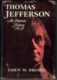 img - for Thomas Jefferson: An Intimate History by Fawn McKay Brodie (1974-03-03) book / textbook / text book