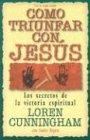 Como Triunfar con Jesus, Loren Cunningham, 1576582876