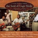 The Soul of Cape Verde by Various Artists