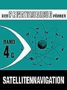 Der Privatflugzeugführer, Satellitennavigation (GPS), Band 4C