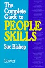 The Complete Guide to People Skills, Sue Bishop, 0566077779