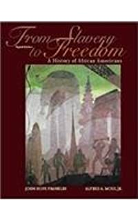 From slavery to freedom a history of african americans 9th edition from slavery to freedom a history of african americans fandeluxe Image collections