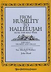 From Humility to Hallelujah (Music for Holy Week) Arranged By J. Head & Sue M. Wallace. For Solo Organ. This Edition: Complete. Collection. Sue M. Wallace & J. Head Organ & Brass Series. Sacred, Easter, Lent. Moderate/advanced. Instrumental Book