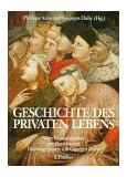 Geschichte des privaten Lebens, 5 Bde., Bd.2, Vom Feudalzeitalter zur Renaissance