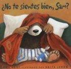 No Te Sientes Bien, Sam?, Amy Hest, 1930332394