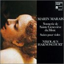 : Marin Marais: Sonnerie de Sante Genevieve du Mont / Suites pour Violes