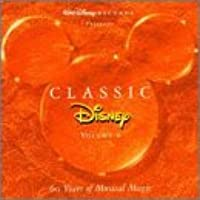 Classic Disney, Vol. V - 60 Years of Musical Magic