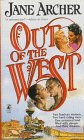 Out of the West, Jane Archer, 0671537105