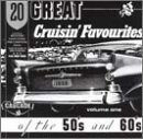 20 Great Cruisin'Favorites of 50's & 60's, Vol. 1