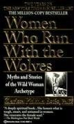 Download Women Who Run with the Wolves [Paperback] pdf epub