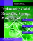 img - for Implementing Global Networked Systems Management: Strategies and Solutions book / textbook / text book