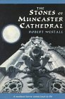 The Stones of Muncaster Cathedral, Robert Westall, 0374471193