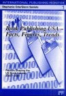 Book Publishing USA : Facts, Figures, Trends - Factors Shaping the Us Book Industry, 2000-2001, , 3889395767