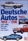 img - for Deutsche Autos, Bd.4, 1945-1990 book / textbook / text book