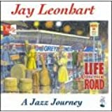 Life on the Road - A Jazz Journey