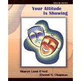 img - for Your Attitude Is Showing (12th Edition) [PAPERBACK] [2007] [By Sharon Lund O'Neil] book / textbook / text book