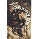 Shadowbred (The Twilight War, Book 1)