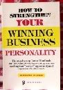 How to Strengthen Your Winning Business Personality, Brenda Smith, 0934829578