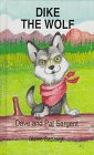 Dike the Wolf, Dave Sargent and Pat Sargent, 1567630863