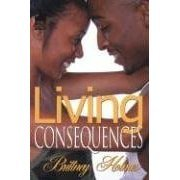 Living Consequences by Urban Books