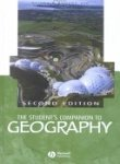 The Students Companion to Geography, Alisdair Rogers, Heather Viles, 063117088X