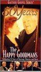 - 50 Years The Happy Goodmans [VHS]