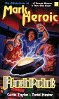 FlashPoint, Todd Hester and Curtis A. Taylor, 1882723546