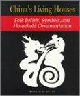 China's Living Houses, Ronald G. Knapp, 0824820797