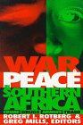 War and Peace in Southern Africa : Crime, Drugs, Armies, Trade, , 0815775857