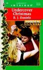 Undercover Christmas, B. J. Daniels, 037322446X