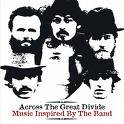 Uncut - Across the Great Divide - Music Inspired By the - Ray Will