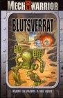 Battletech. Blutsverrat. Mech Warrior. Ein Mechkrieger- Roman. by Verlagsunion Pabel Moewig