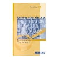 Karrieren unter der Lupe, Buchhandel und Verlagswesen