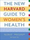 The New Harvard Guide to Women's Health, Karen J. Carlson, Stephanie A. Eisenstat, Terra Ziporyn, 0674012828