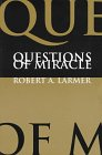 Questions of Miracle, , 0773515011