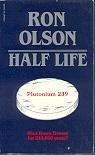 Half Life, Ron Olson, 0916027015