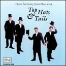 Top Hats & Tails by Eaton College Chapel Choir (2000-01-01)