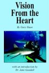 Vision from the Heart, Gary Haun, 140332221X