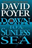Down to a Sunless Sea: A Tiller Galloway Thriller