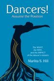 Dancers! Assume the Position: The WHAT, the WHY, and the IMPACT of the Dancer's Ministry pdf epub