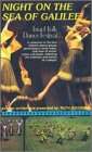 Israel Folk Dance Festival: Night on the Sea of Galilee VHS